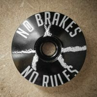 Top Cap No Brakes No Rules